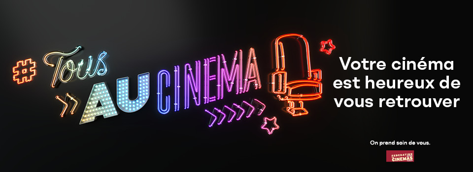 REOUVERTURE CINEMA 19 MAI